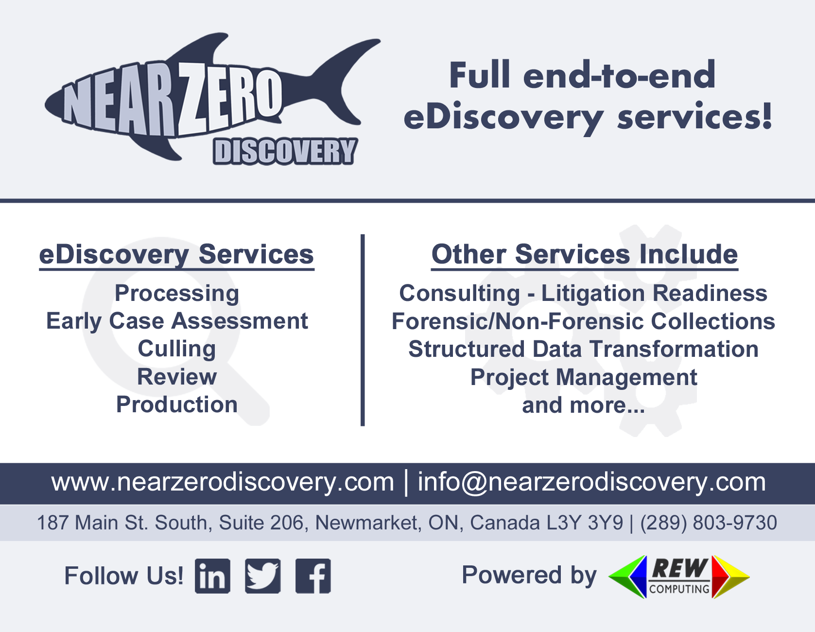 NearZero Discovery offering full end-to-end eDiscovery services covering all phases of discovery: processing, early case assessment, culling, review and production.